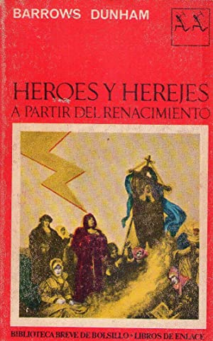 HEROES Y HEREJES. A partir del Renacimiento: Dunham, Barrows