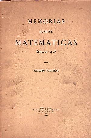 MEMORIAS SOBRE MATEMATICAS 1942 - 44: Valeiras, Antonio