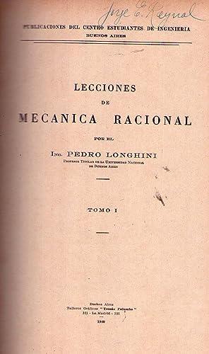 LECCIONES DE MECANICA RACIONAL. (2 tomos): Longhini, Pedro