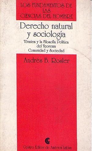 DERECHO NATURAL Y SOCIOLOGIA. Tönnies y la filosofía política del teorema ...
