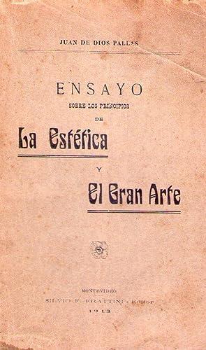 ENSAYO SOBRE LOS PRINCIPIOS DE LA ESTETICA Y EL GRAN ARTE: Pallas, Juan de Dios