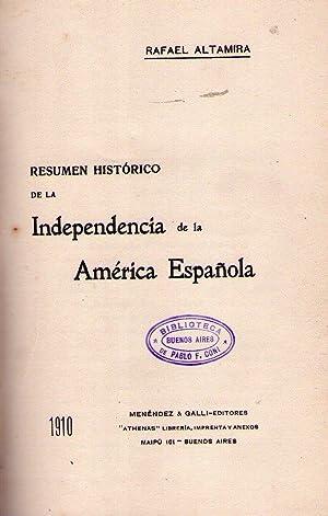 RESUMEN HISTORICO DE LA INDEPENDENCIA DE LA: Altamira, Rafael -