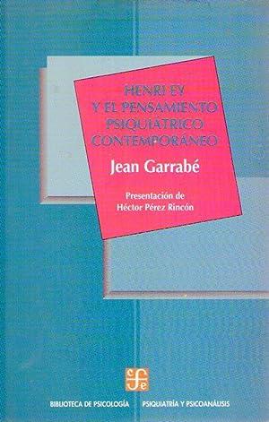 HENRI EY Y EL PENSAMIENTO PSIQUIATRICO CONTEMPORANEO.: Garrabe, Jean