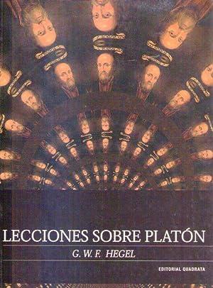 LECCIONES SOBRE PLATON. Traducción, introducción y notas: Hegel, G. W.