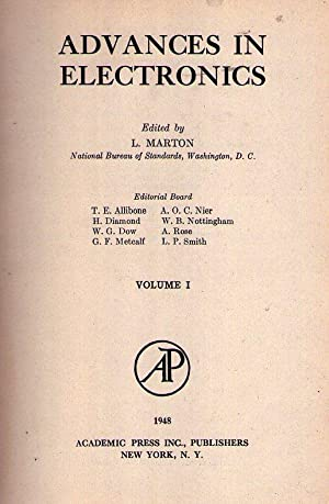 ADVANCES IN ELECTRONICS. Edited by L. Marton. Volume I: Eisenstein, Albert - Herbstreit, Jack - ...