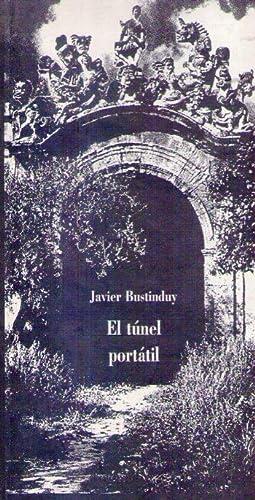 EL TUNEL PORTATIL [Firmado / Signed]: Bustinduy, Javier