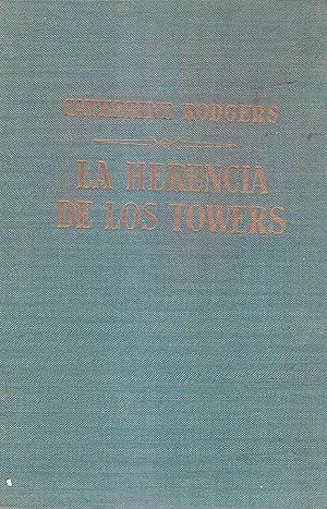 LA HERENCIA DE LOS TOWERS. Novela: Rodgers, Catherine