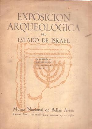 EXPOSICION ARQUEOLOGICA DEL ESTADO DE ISRAEL. En adhesión al sesquicentenario de la Revoluci...