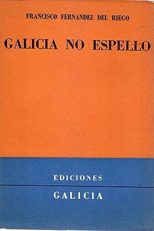 GALICIA NO ESPELLO: Fernandez del Riego, Francisco