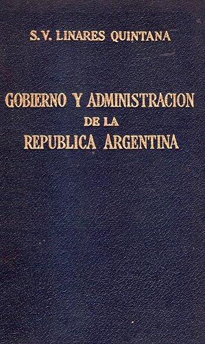 GOBIERNO Y ADMINISTRACION DE LA REPUBLICA ARGENTINA (tomo II). Derecho constitucional y ...