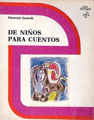 DE NIÑOS PARA CUENTOS. Ilustraciones Raquel Forner,: Escardo, Florencio