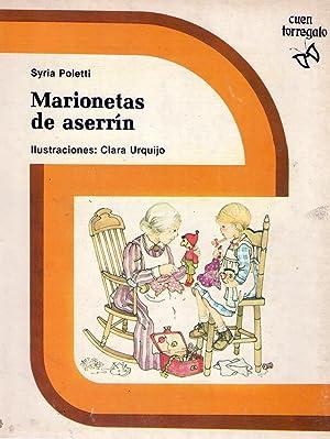 MARIONETAS DE ASERRIN. Ilustraciones Clara Urquijo: Poletti, Syria