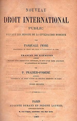 NOUVEAU DROIT INTERNATIONAL PUBLIC. Suivant les besoins de la civilisation moderne. Traduit de l&#...