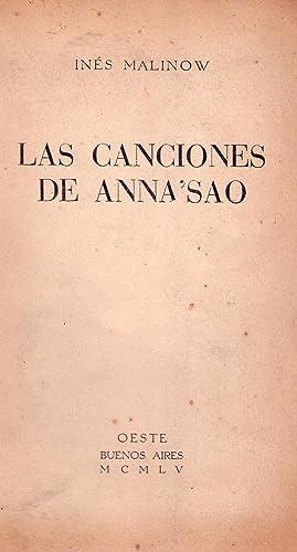 LAS CANCIONES DE ANNA'SAO. Con un dibujo de Torres Agüero [Firmado / Signed]: ...