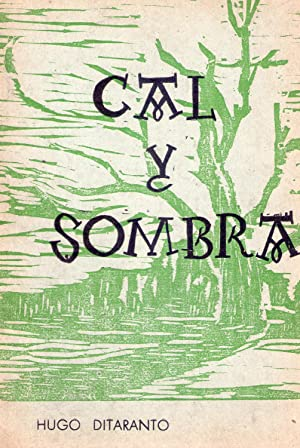 CAL Y SOMBRA: Ditaranto, Hugo