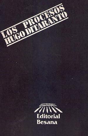 LOS PROCESOS: Ditaranto, Hugo