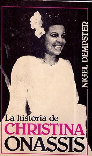 LA HISTORIA DE CHRISTINA ONASSIS: Dempster, Nigel