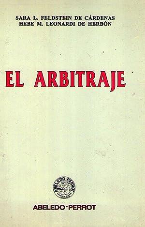 EL ARBITRAJE: Feldstein de Cardenas, Sara L. - Leonardi de Herbon, Hebe M.