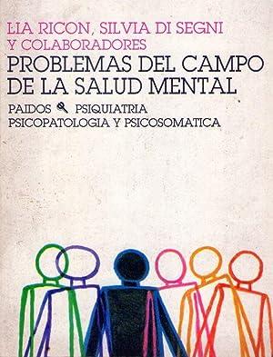 PROBLEMAS DEL CAMPO DE LA SALUD MENTAL: Ricon, Lia -