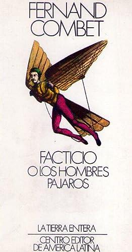FACTICIO O LOS HOMBRES PAJAROS: Combet, Fernand