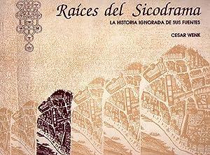 RAICES DEL SICODRAMA. La historia ignorada de sus fuentes: Wenk, Cesar