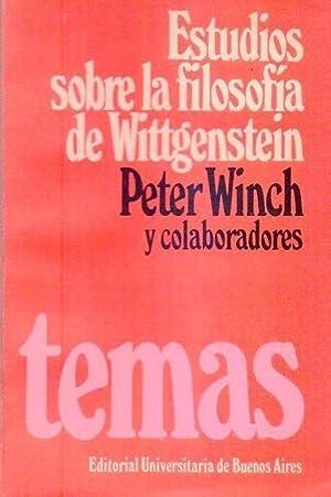 ESTUDIOS SOBRE LA FILOSOFIA DE WITTGENSTEIN: Winch, Peter (Compilador)