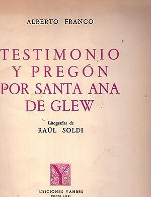 TESTIMONIO Y PREGON POR SANTA ANA DE GLEW. Litografías de Raúl Soldi [Firmado / ...
