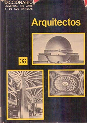DICCIONARIO UNIVERSAL DE ARQUITECTOS: Maillard, Robert (Director)