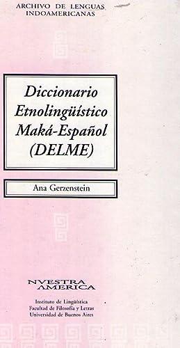 DICCIONARIO ETNOLINGUISTICO MAKA ESPAÑOL. INDICE ESPAÑOL - MAKA: Gerzenstein, Ana