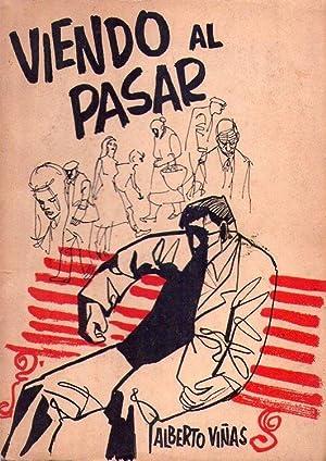 VIENDO AL PASAR [Firmado / Signed]: Viñas, Alberto