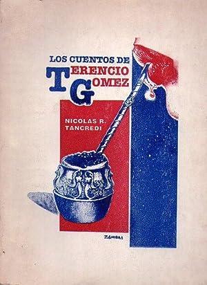 LOS CUENTOS DE TERENCIO GOMEZ: Tancredi, Nicolas R.