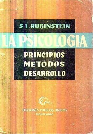 EL DESARROLLO DE LA PSICOLOGIA. Principios y métodos: Rubinstein, S. L.