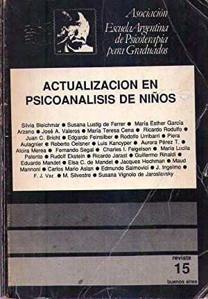ACTUALIZACIONES EN PSICOANALISIS DE NIÑOS - No. 15: Gratch, Luis (Director)