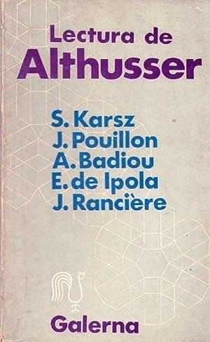 LECTURA DE ALTHUSSER: Karsz, S - Pouillon, J. - Badiou, A. - Ipola, E. de - Ranciere, J.