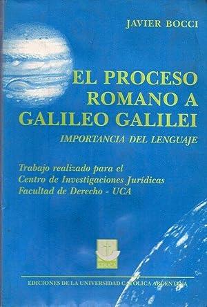EL PROCESO ROMANO A GALILEO GALILEI. Importancia: Bocci, Javier