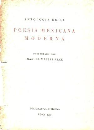 ANTOLOGIA DE LA POESIA MEXICANA MODERNA: Maples Arce, Manuel (Compilador)