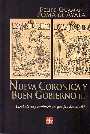 NUEVA CRONICA Y BUEN GOBIERNO. Tomo III.: Guaman Poma de