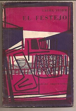 EL FESTEJO (Sobrecubierta ilustrada por Luis Seoane): Yusem, Laura