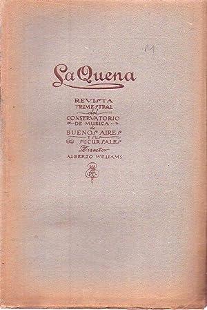 LA QUENA. Revista del Conservatorio de Buenos Aires y sus 80 sucursales. (42 ejemplares): Williams,...