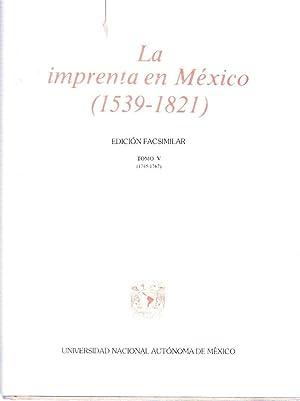 LA IMPRENTA EN MEXICO. 1539 - 1821.: Medina, Jose Toribio