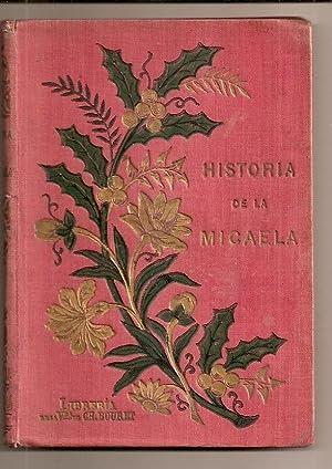 HISTORIA DE MICAELA Y DE SU GATO. Ilustrada por M. Lorenz. Traducida del francés al ...