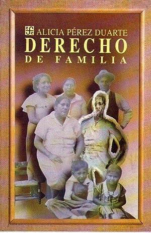DERECHO DE FAMILIA: Perez Duarte, Alicia