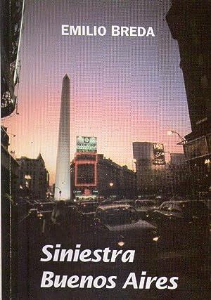 SINIESTRA BUENOS AIRES [Firmado / Signed]: Breda, Emilio