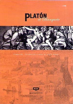 EL BANQUETE. Traducción de Sergio Albano: Platon