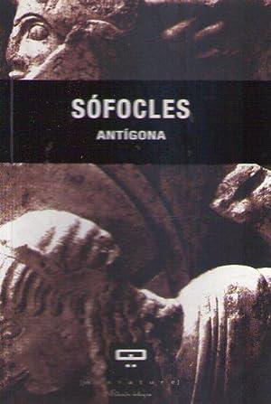 ANTIGONA. Traduccion de Sergio Albano: Sofocles
