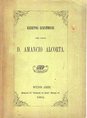 ESCRITOS ECONOMICOS DE D. AMANCIO ALCORTA: Alcorta, Amancio
