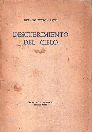 DESCUBRIMIENTO DEL CIELO [Firmado / Signed]: Ratti, Horacio Esteban