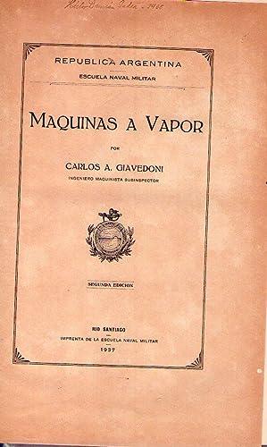 MAQUINAS A VAPOR: Giavedoni, Carlos A.