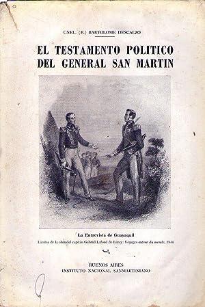 EL TESTAMENTO POLITICO DEL GENERAL SAN MARTIN: Descalzo, Bartolome