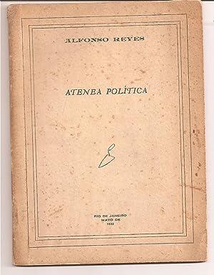ATENEA POLITICA [Firmado / Signed]: Reyes, Alfonso
